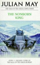 (Good)-The Nonborn King (The Saga of the Exiles) (Paperback)-Julian May-03302690