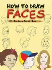 HOW TO DRAW FACES Barbara Soloff Levy Childrens Kids Drawing Book People Sketch