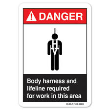 ANSI Danger Sign - Body Harness And Lifeline Required For Work In This Area