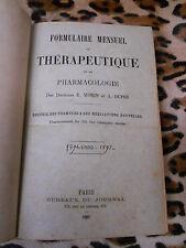 Formulaire mensuel de thérapeutique et de pharmacologie 1891-1892-1893