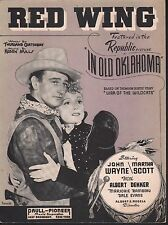Red Wing - John Wayne and Martha Scott In Old Oklahoma Sheet Music