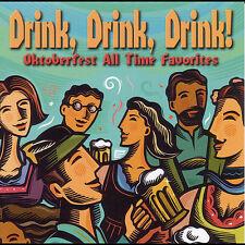 NEW!CD.Drink Drink Drink: Oktoberfest All Time Favorites by Oktoberfest Singers
