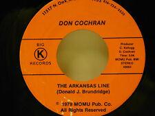 Don Cochran 45 THE ARKANSAS LINE / PIG PEN BOOGIE ~Big-K  VG+ warp