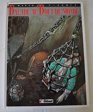 BALADE AU BOUT DU MONDE No.1 BD French Comic Book MAKYO, VICOMTE