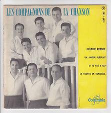 LES COMPAGNONS LA CHANSON 45T EP MELODIE PERDU - SI TU VAS A RIO -COLUMBIA 1187