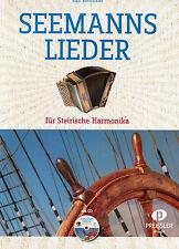 Steirische Harmonika Noten : Seemannslieder mit CD  GRIFFSCHRIFT Seemanns Lieder