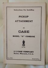 """Instructions for Installing Pickup Attachment on Case Model """"A"""" Combine booklet"""