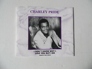 Charley Pride - I Don't Know Why I Love You But I Do - Ramona - CD - 2 Track (4)