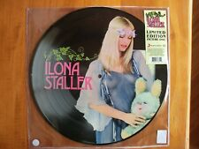 Ilona Staller - Ilona Staller ( LP picture disc ) 2017 LIMITED EDITION NUOVO