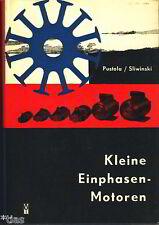 Pustola Kleine Einphasen Motoren Fachbuch Motor Motorbau 1962