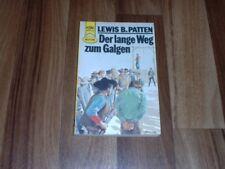 Lewis B. Patten -- der LANGE WEG zum GALGEN // Heyne Western Taschenbuch 1979