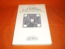 LUIGI NEGRI, L'UOMO E LA CULTURA — NEL MAGISTERO DI GIOVANNI PAOLO II, JACA BOOK