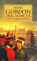 Der Medicus von Saragossa von Noah Gordon
