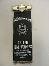 Umw/United Mine Workers Ribbon Crows Nest, Pa.,Greensburg/Bovard, Coal Mine (Vbx