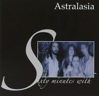 ASTRALASIA – SIXTY MINUTES WITH ASTRALASIA (NEW/SEALED) CD