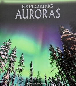 Brand New Fact Finders: Exploring Auroras by Karen Latchana Kenney