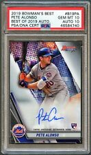 PETE ALONSO 2019 BOWMAN'S BEST AUTOGRAPH ROOKIE RC PSA 10 AUTO 10 ** POP 1 **