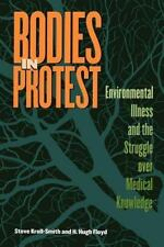 Bodies in Protest: Environmental Illness and the Struggle over Medical Knowledge
