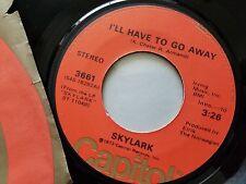 "SKYLARK - I'll Have To Go Away / Twenty-Six Years 1972 SOFT ROCK AOR 7"" Capitol"