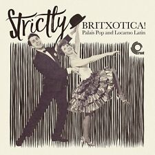 Strictly Britxotica! - Palais Pop And Locarno Latin compilation LP Trunk Records