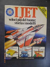 The Fast Jet more of Thunder: History and models - and. Fabbri - 1976
