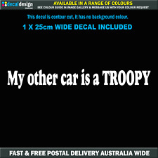My other car is a TROOPY 25cm Wide Vinyl Sticker #TOA020