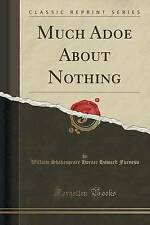 USED (LN) Much Adoe About Nothing (Classic Reprint)
