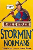 """AS NEW"" The Stormin' Normans (Horrible Histories), Deary, Terry, Book"