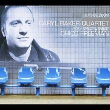 CARYL QUARTET BAKER/CHICO FREEMAN- OUTSIDE ZOOM  CD POP/ROCK/JAZZ NEU