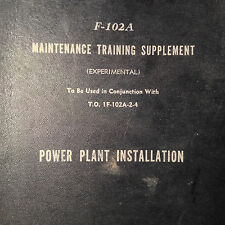 Original 1956 Convair F-102A Delta Dagger Power-Plant Installation Manual