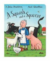 NEW  -  SQUASH AND A SQUEEZE board book by Julia Donaldson