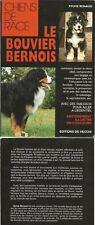 chien BOUVIER BERNOIS chiens caractéristiques éducation santé alimentation