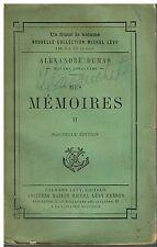 Dumas MÉMOIRES Tome 2 - Calmann-Lévy
