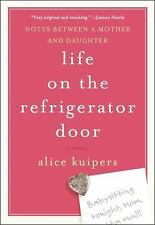 Life on the Refrigerator Door: Notes Between a Mother and Daughter-ExLibrary