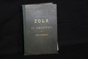 Zola, 32 caricatures par Lebourgeois, 1898