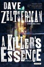 A Killer's Essence: A Novel - VeryGood - Zeltserman, Dave - Paperback