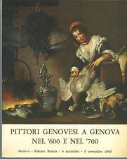 MOSTRA DEI PITTORI GENOVESI A GENOVA NEL '600 E NEL '700, Genova 1969 **pp63
