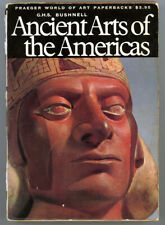 ANCIENT ARTS OF THE AMERICAS - G.H.S. BUSHNELL - PAPERBOUND - 1967