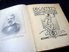 ALLIANCE FRANCAISE~DIX ANNEES~1920-1930~ILLUSTR HUIB LUNS~NUMBERED & LIMITED ED.