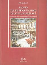 SAGGIO SUL SISTEMA POLITICO DELL'ITALIA LIBERALE di Fabrizio Rossi