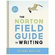 Norton Field Guide to Writing by Richard Bullock (2013, Paperback)