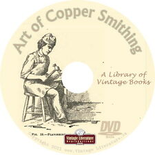 Art of Coppersmithing {Vintage How To Design & Fabricate Copper Books} on DVD