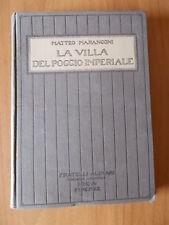 Matteo Marangoni LA VILLA DEL POGGIO IMPERIALE F.lli Alinari anni '20