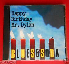 cd blues & soda happy birthday mr. dylan i shall be released cover bob dylan f v