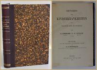 D'espine/ Picot Grundriss der Kinderkrankheiten 1878 Studium Medizin Wissen xy