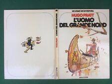 Hugo PRATT - L'UOMO DEL GRANDE NORD Un uomo avventura 28 Cepim (1° Ed 1980) OTT