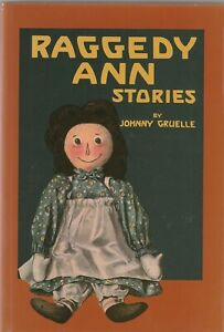 Raggedy Ann Stories by Johnny Gruelle Hardcover with Dustjacket Dolls