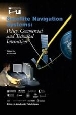 Space Studies: Satellite Navigation Systems : Policy, Commercial and...