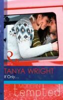 If Only... (Modern Tempted), Wright, Tanya, Very Good, Paperback