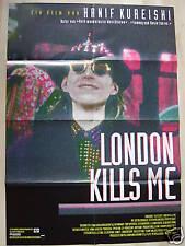LONDON KILLS ME - Hanif Kureishi - Filmplakat A1